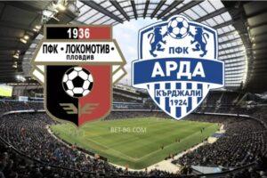 Lokomotiv Plovdiv - Arda Kardzhaliac bet365